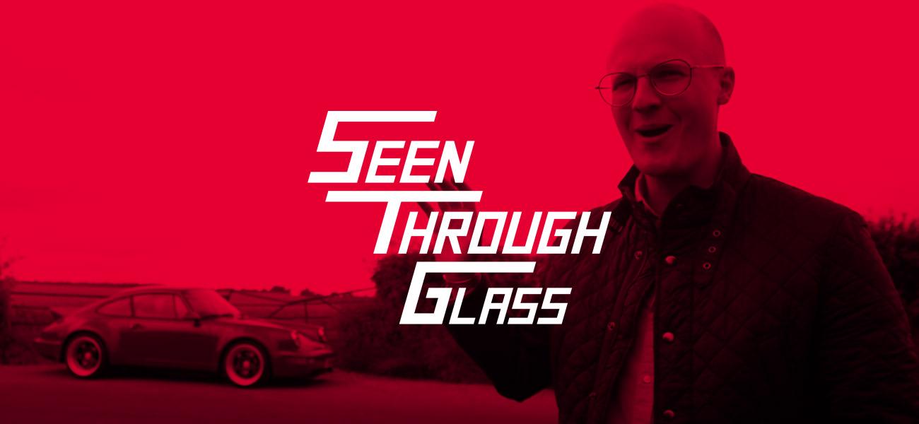Seen Through Glass